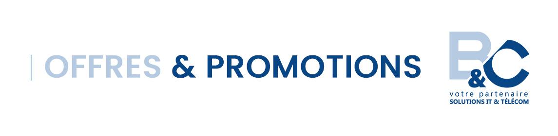 Offres et promotions mensuelles de Bureautique et communication